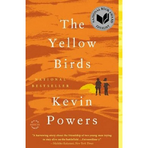 The Yellow Birds (Reprint) (Paperback) by Kevin Powers - image 1 of 1