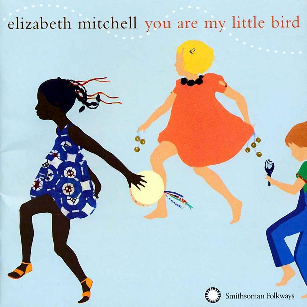 Elizabeth Mitchell - You Are My Little Bird (CD)