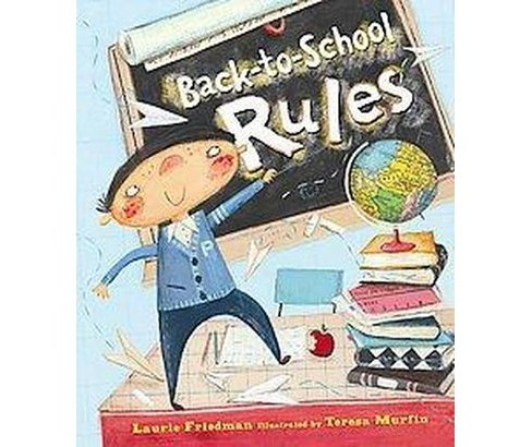 Back-to-school Rules (School And Library) (Laurie B. Friedman) - image 1 of 1