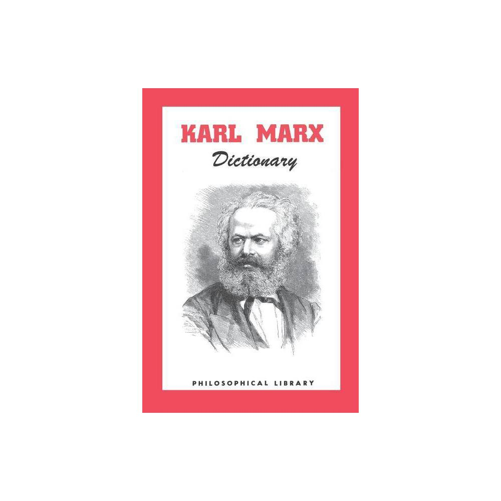 Karl Marx Dictionary By Morris Stockhammer Paperback