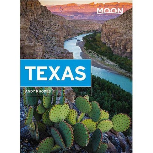 Moon Texas - (Travel Guide) 9 Edition by  Andy Rhodes (Paperback) - image 1 of 1