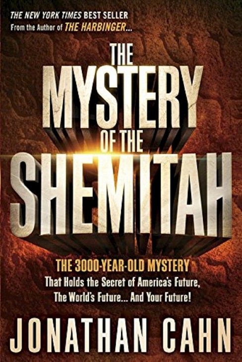 The Mystery of the Shemitah (Paperback) by Jonathan Cahn - image 1 of 1
