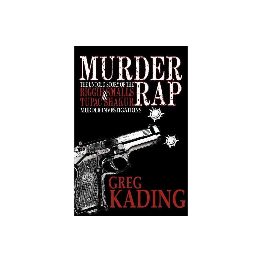 Murder Rap By Greg Kading Paperback