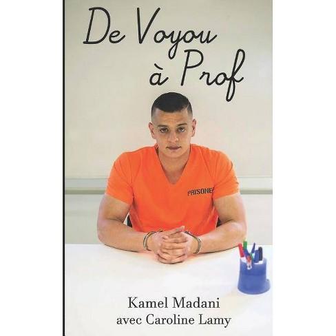 De Voyou � Prof - by  Kamel Madani (Paperback) - image 1 of 1