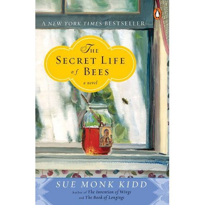 The Secret Life of Bees - by  Sue Monk Kidd (Paperback)