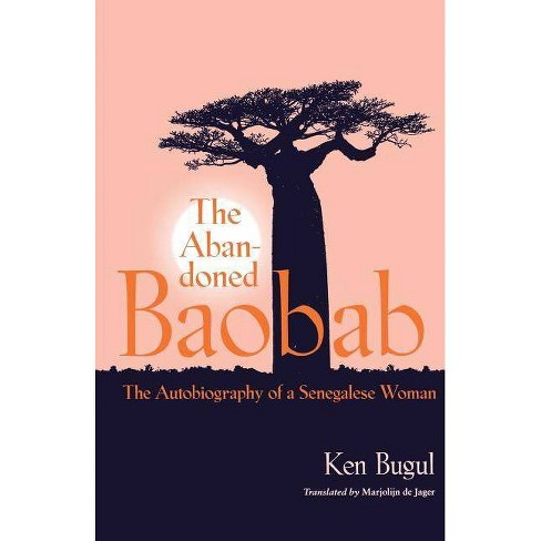 Abandoned Baobab - (CARAF Books: Caribbean and African Literature Translated from French (Paperback)) - image 1 of 1