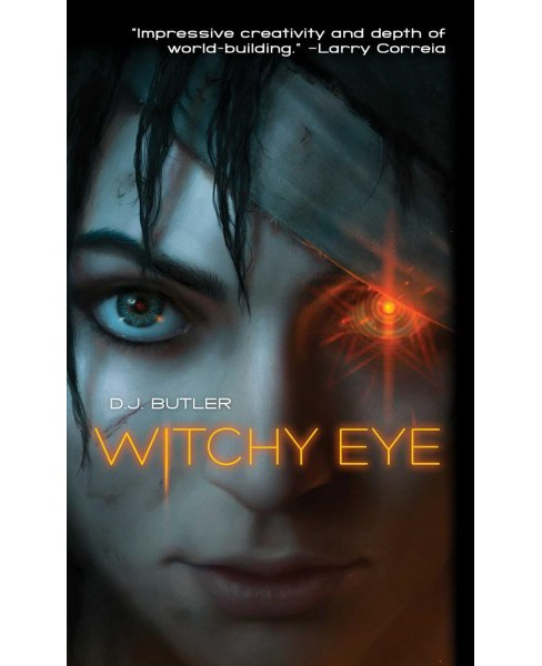 Witchy Eye : Flight of the Serpent's Daughter -  by D. J. Butler (Paperback) - image 1 of 1