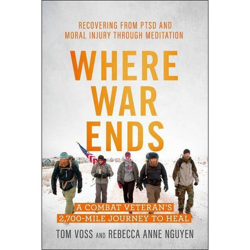 Where War Ends - by  Tom Voss & Rebecca Anne Nguyen (Paperback) - image 1 of 1
