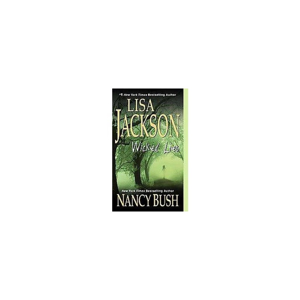 Wicked Lies (Reprint) (Paperback) by Lisa Jackson