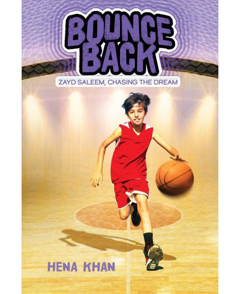 Bounce Back -  (Zayd Saleem, Chasing the Dream) by Hena Khan (Paperback) - image 1 of 1