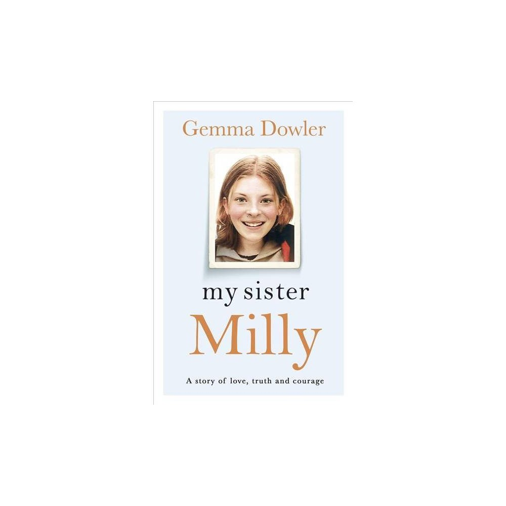 My Sister Milly - Reprint by Gemma Dowler (Paperback)