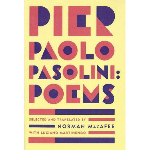 Pier Paolo Pasolini Poems - (Paperback) - image 1 of 1