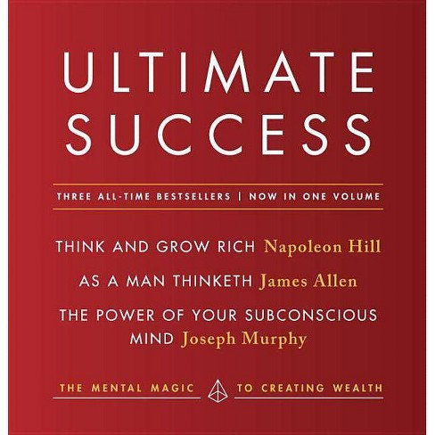 Ultimate Success Featuring: Think and Grow Rich, as a Man Thinketh, and the Power of Your Subconscious - image 1 of 1