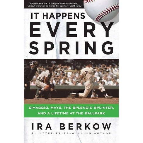 It Happens Every Spring - by  Ira Berkow (Paperback) - image 1 of 1