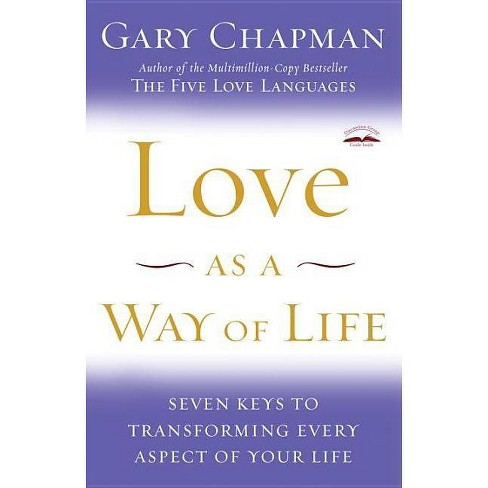 Love as a Way of Life - by  Gary Chapman (Paperback) - image 1 of 1