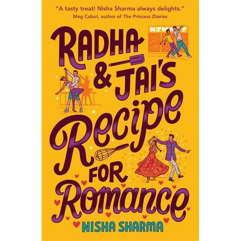 Radha & Jai's Recipe for Romance - by  Nisha Sharma (Hardcover) - image 1 of 1