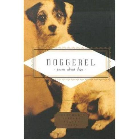 Doggerel - (Everyman's Library Pocket Poets) (Hardcover) - image 1 of 1