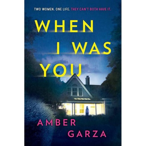 When I Was You - by Amber Garza (Paperback) - image 1 of 1