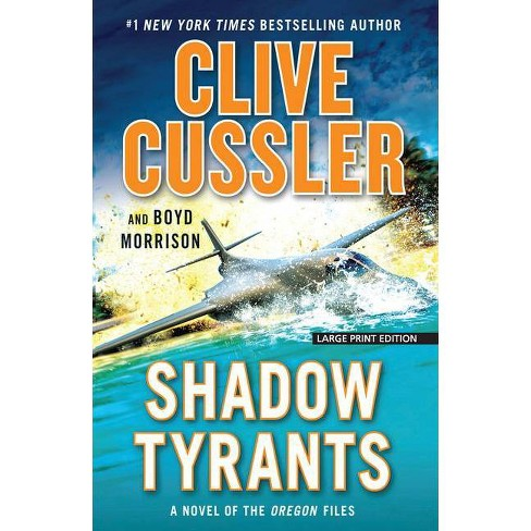Shadow Tyrants - Large Print by  Clive Cussler & Boyd Morrison (Paperback) - image 1 of 1