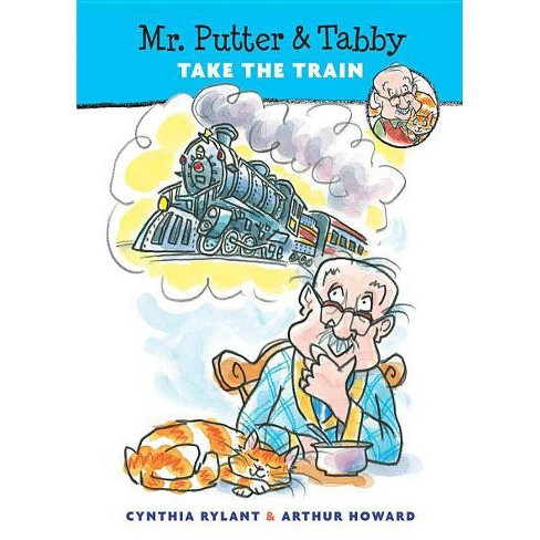 Mr. Putter & Tabby Take the Train - by  Cynthia Rylant (Paperback) - image 1 of 1