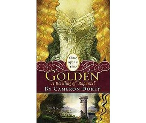 Golden (Reissue) (Paperback) (Cameron Dokey) - image 1 of 1