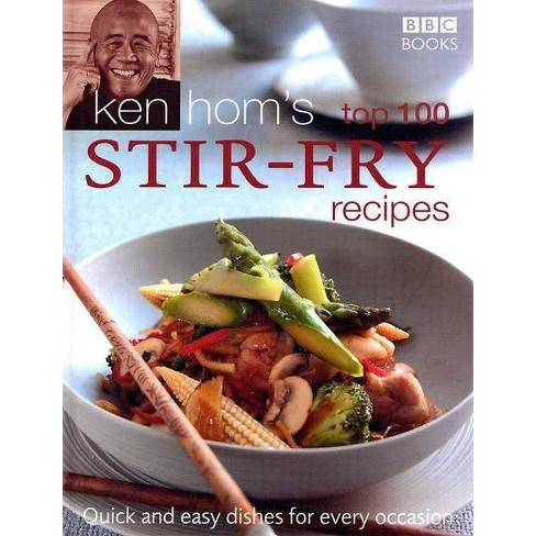 Ken Hom's Top 100 Stir-Fry Recipes - (BBC Books' Quick & Easy Cookery) (Hardcover) - image 1 of 1