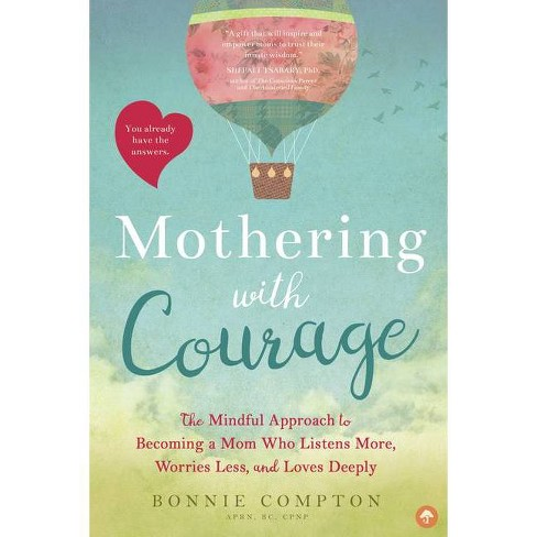 Mothering with Courage - by  Bonnie Compton (Paperback) - image 1 of 1
