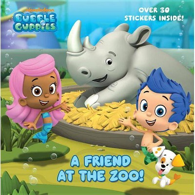 A Friend at the Zoo (Bubble Guppies) - (Pictureback(r)) (Paperback)
