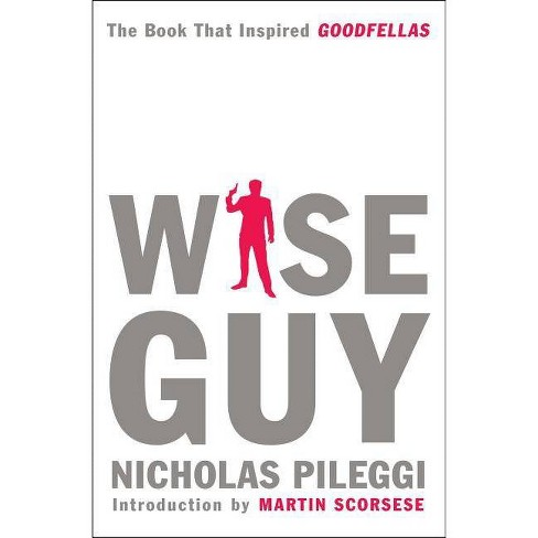 Wise Guy - by  Nicholas Pileggi (Paperback) - image 1 of 1