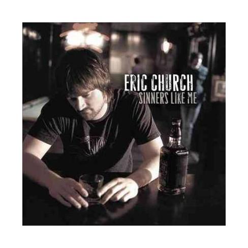 Eric Church - Sinners Like Me (Vinyl) - image 1 of 1