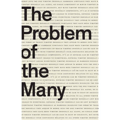 The Problem of the Many - by  Timothy Donnelly (Paperback) - image 1 of 1