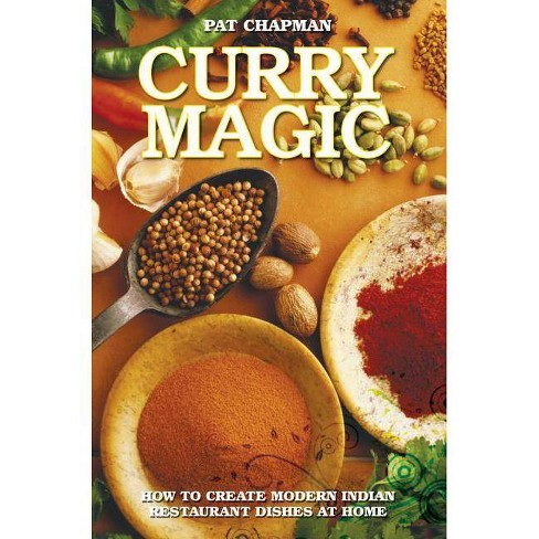 Curry Magic - by  Pat Chapman (Paperback) - image 1 of 1