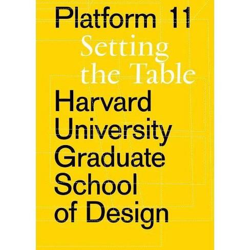 Platform 11 - (Harvard University Graduate School of Design Platform) (Paperback) - image 1 of 1