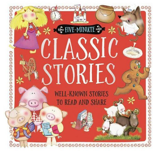 Five-Minute Classic Stories - by  Make Believe Ideas Ltd (Hardcover) - image 1 of 1