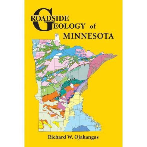 Roadside Geology of Minnesota - by  Richard W Ojakangas (Paperback) - image 1 of 1