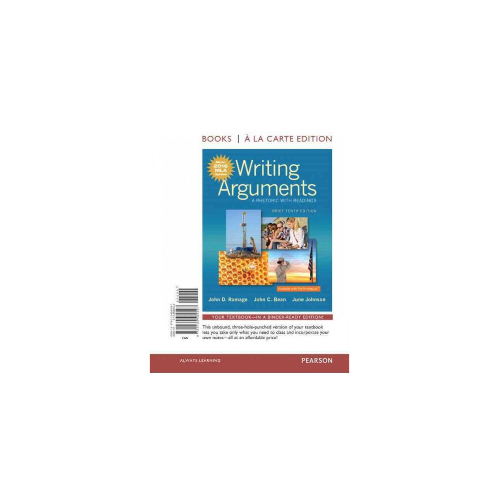 Writing Arguments : A Rhetoric with Readings: with Mla Updates (Brief, Updated) (Paperback) (John D.