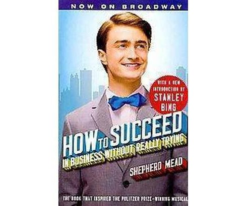 How to Succeed in Business Without Really Trying (Paperback) (Shepherd Mead) - image 1 of 1
