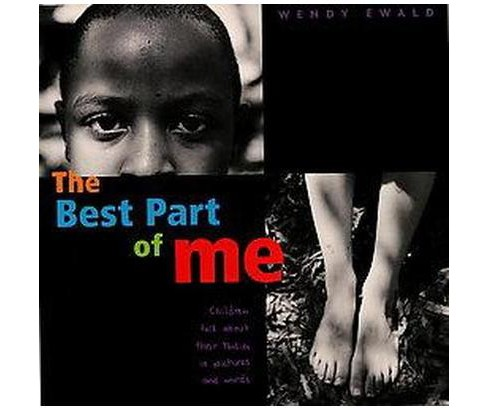 Best Part of Me : Children Talk About Their Bodies in Pictures and Words (Hardcover) - image 1 of 1