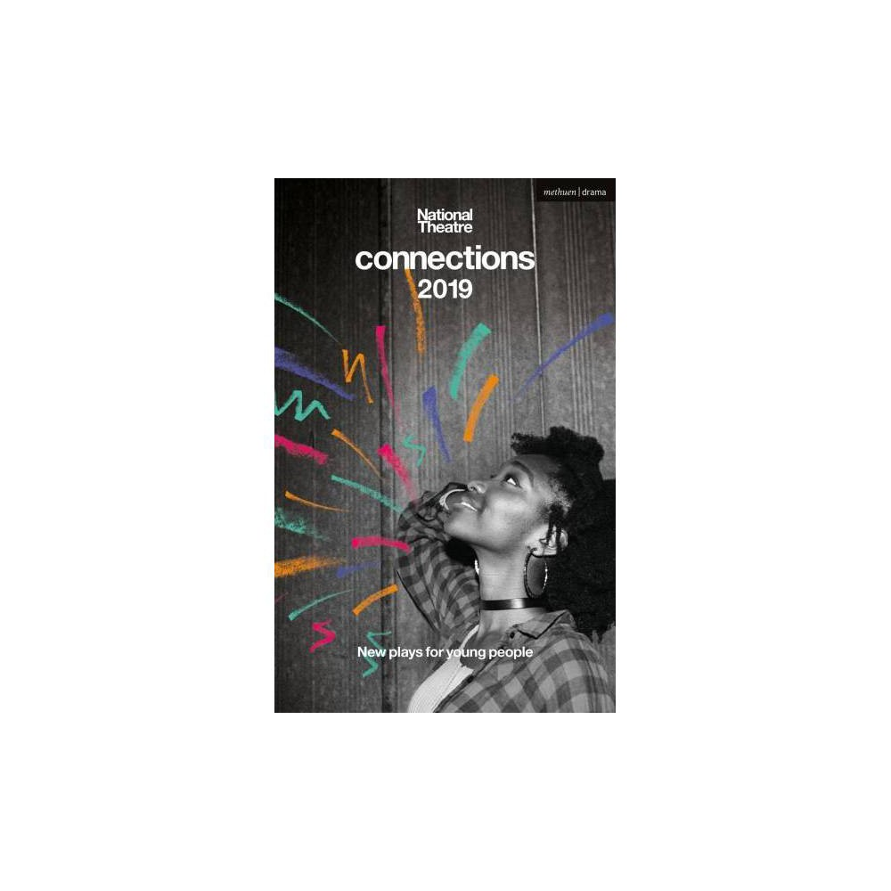 National Theatre Connections 2019 - (Paperback)