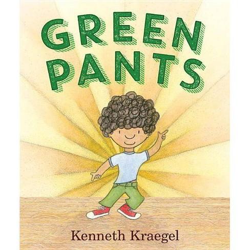 Green Pants - by  Kenneth Kraegel (Hardcover) - image 1 of 1