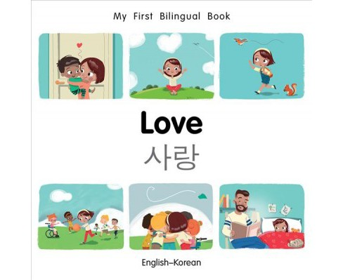 Love -  (My First Bilingual Book) by Patricia Billings & Faith Erdogan (Hardcover) - image 1 of 1
