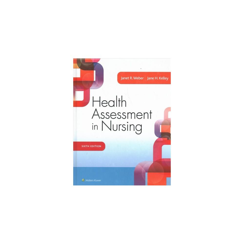 Weber Health Assessment in Nursing + Prepu - (Paperback)