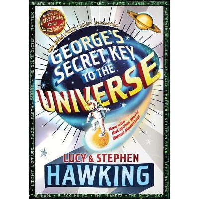 George's Secret Key to the Universe - by  Stephen & Lucy Hawking (Paperback)
