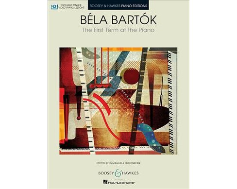 Bela Bartok : The First Term at the Piano (Paperback) - image 1 of 1