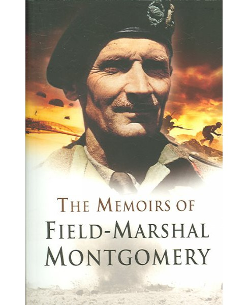 Memoirs of Field Marshal Montgomery of Alamein, K. G. (Paperback) (Bernard Law Montgomery Montgomery of - image 1 of 1