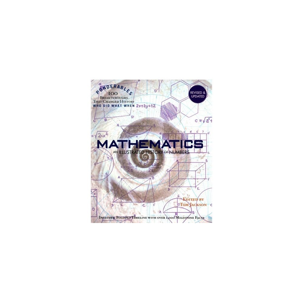 Mathematics : An Illustrated History of Numbers (Hardcover) (Tom Jackson)