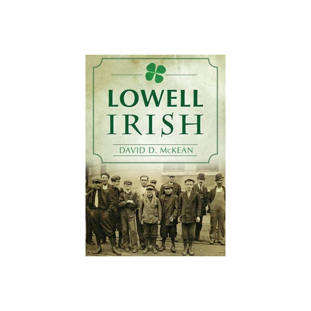 Lowell Irish By David D Mckean Paperback