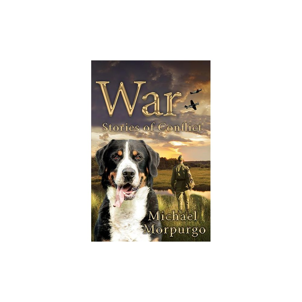 War : Stories of Conflict - (Paperback)