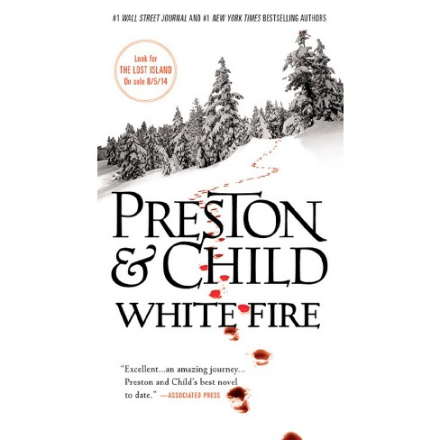 White Fire (Special Agent Pendergast Series #13) (Mass Market Paperback) by Douglas Preston, Lincoln Child - image 1 of 1