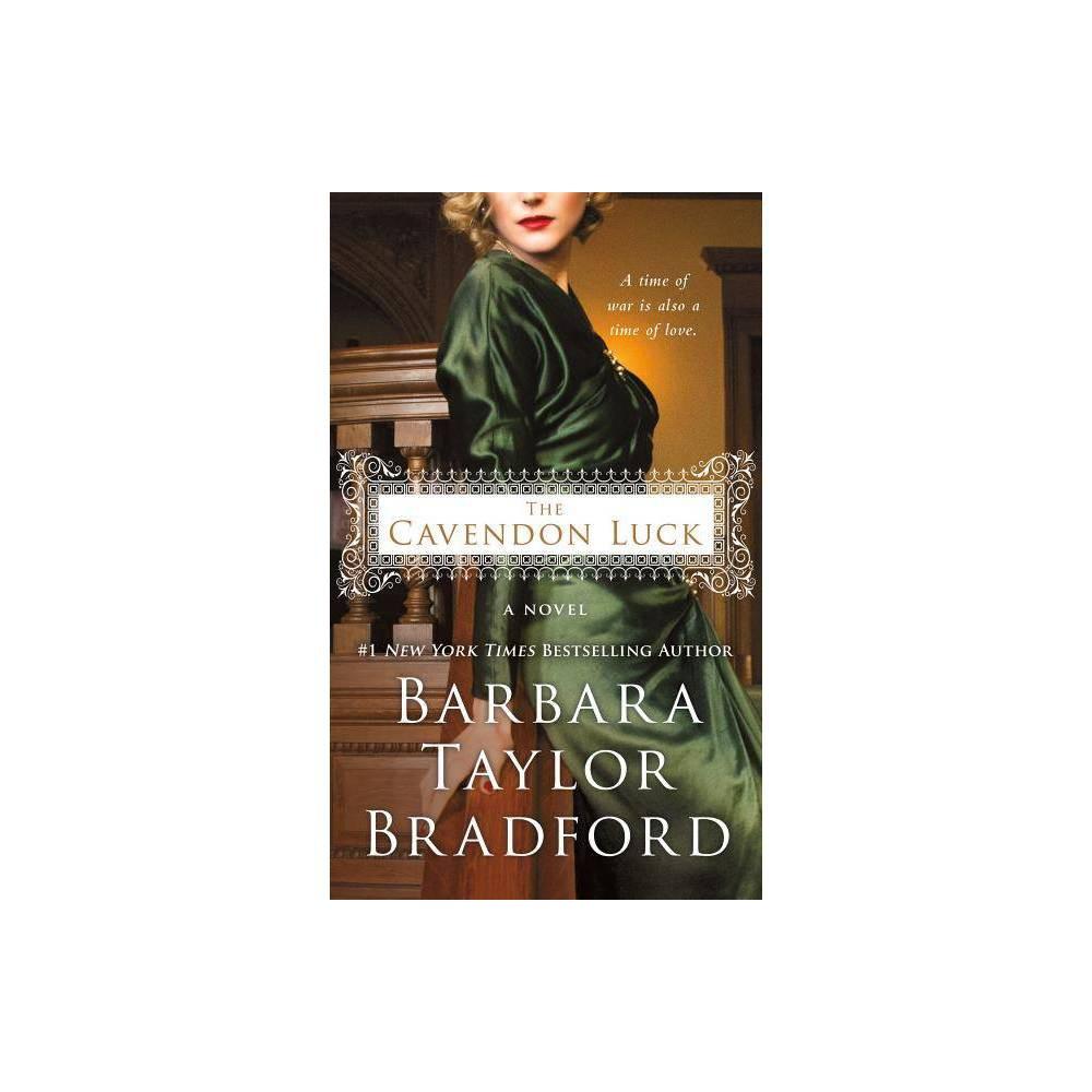 The Cavendon Luck Cavendon Hall 3 By Barbara Taylor Bradford Paperback